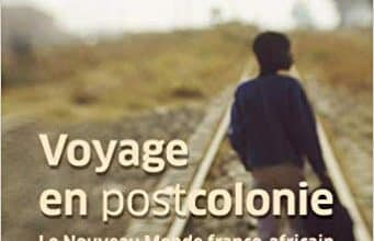 Stephen Smith - Voyage en Postcolonie