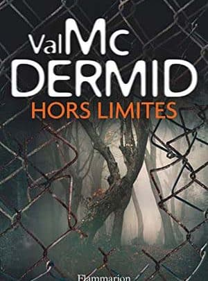 Val McDermid - Hors limites