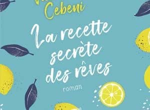 Valentina Cebeni - La recette secrète des rêves