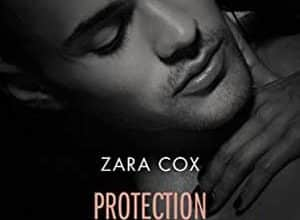 Zara Cox - Protection rapprochée