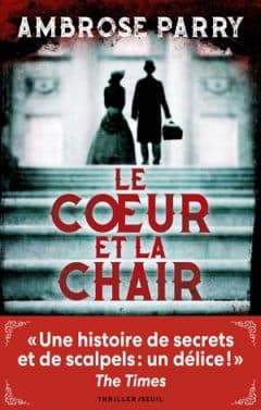 Ambrose Parry - Le coeur et la chair