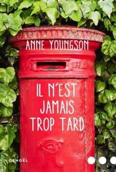 Anne Youngson - Il n'est jamais trop tard