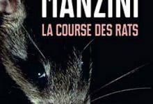 Photo de Antonio Manzini – La Course des rats (2019)