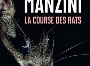 Antonio Manzini - La Course des rats