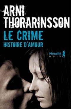 Arni Thorarinsson - Le Crime