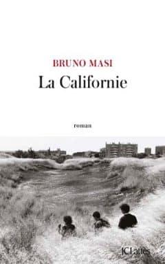 Bruno Masi - La Californie