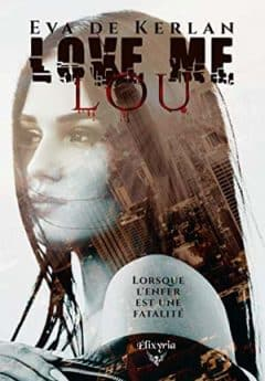 Eva de Kerlan - Love me Lou