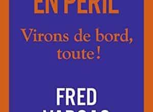 Fred Vargas - L'Humanité en péril