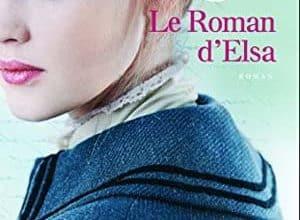 Geneviève Senger - Le roman d'Elsa