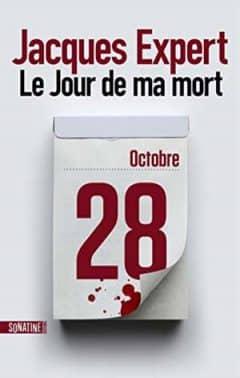 Jacques Expert - Le Jour de ma mort