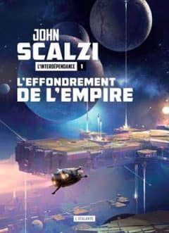 John Scalzi - L'effondrement de l'empire - Tome 1