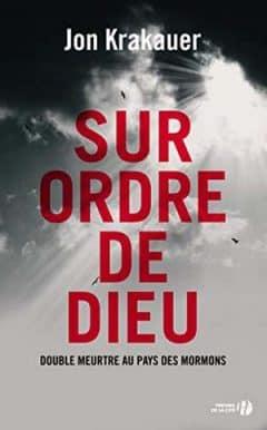 Jon Krakauer - Sur ordre de Dieu
