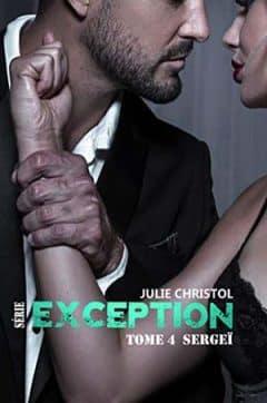 Julie Christol - Série Exception - Tome 4