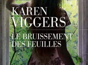 Karen Viggers - Le bruissement des feuilles
