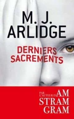 M.J. Arlidge - Derniers Sacrements