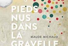 Photo de Maude Michaud – Pieds nus dans la gravelle (2019)