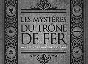 Thierry Soulard - Les Mystères du Trône de Fer