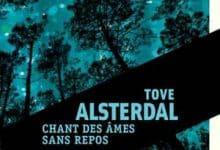 Tove Alsterdal - Chant des âmes sans repos