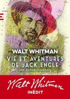 Walt whitman - Vie et aventures de Jack Engle