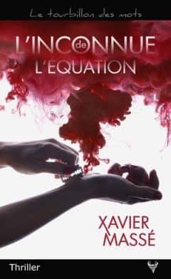 Xavier Massé - L'Inconnue de l'équation
