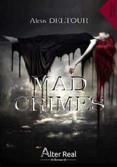 Alexis Deltour - Mad Crimes