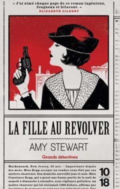 Amy Stewart - La fille au revolver