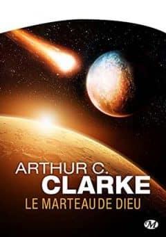 Arthur C. Clarke - Le Marteau de Dieu