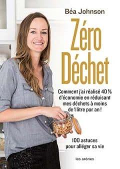 Béa Johnson - Zéro déchet