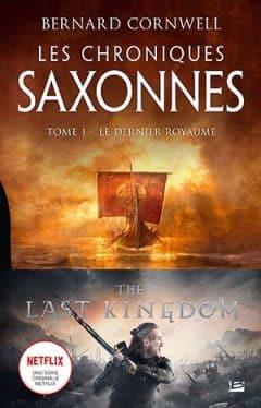 Bernard Cornwell - Les Chroniques saxonnes - Tome 1