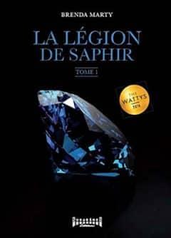 Brenda Marty - La Legion de Saphir - Tome 1