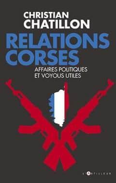 Christian Chatillon - Relations corses