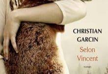Photo de Christian Garcin – Selon Vincent