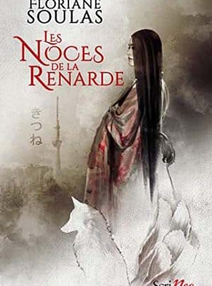 Floriane Soulas - Les Noces de la Renarde