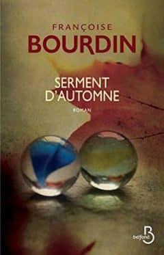 Françoise Bourdin - Serment d'automne