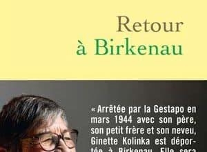 Ginette Kolinka - Retour à Birkenau