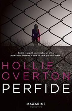 Hollie Overton - Perfide