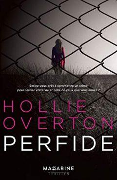 Hollie Overton - Perfide