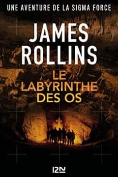 James Rollings - Le labyrinthe des os