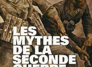 Photo de Jean Lopez – Les mythes de la Seconde Guerre Mondiale