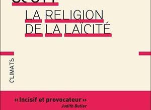 Photo of Joan Wallach Scott – La religion de la laïcité
