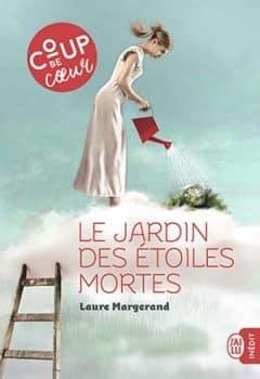 Laure Margerand - Le jardin des étoiles mortes