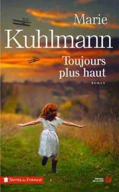 Marie Kuhlmann - Toujours plus haut