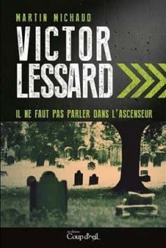 Martin Michaud - Victor Lessard - Tome 1