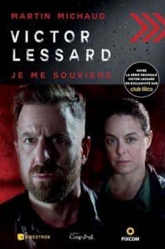 Martin Michaud - Victor Lessard - Tome 3