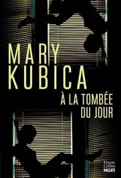 Mary Kubica - À la tombée du jour