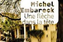 Photo de Michel Embareck – Une flèche dans la tête