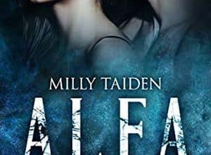 Milly Taiden - ALFA - Tome 1