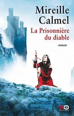 Mireille Calmel - La Prisonnière du diable