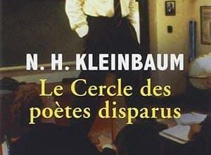 N. H. Kleinbaum -Le Cercle des poètes disparus