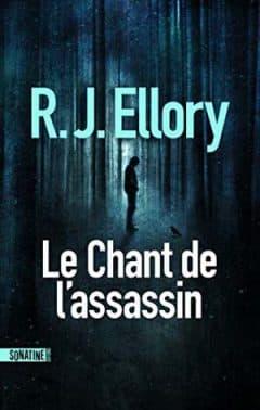 R.J. Ellory - Le Chant de l'assassin